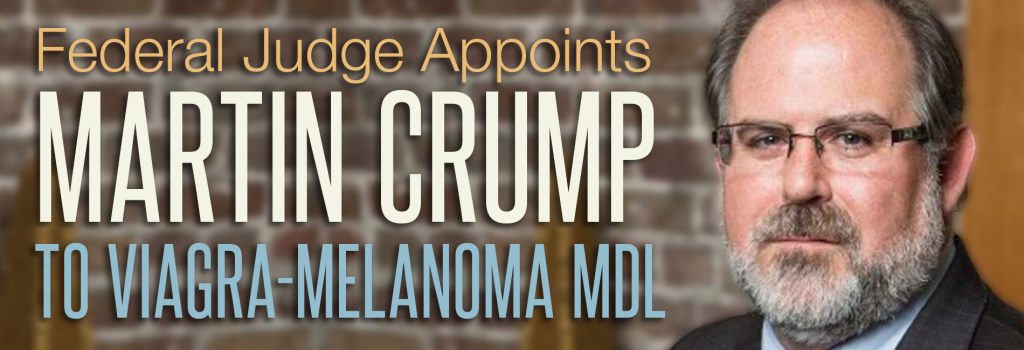Martin Crump selected for Viagra-Melanoma MDL