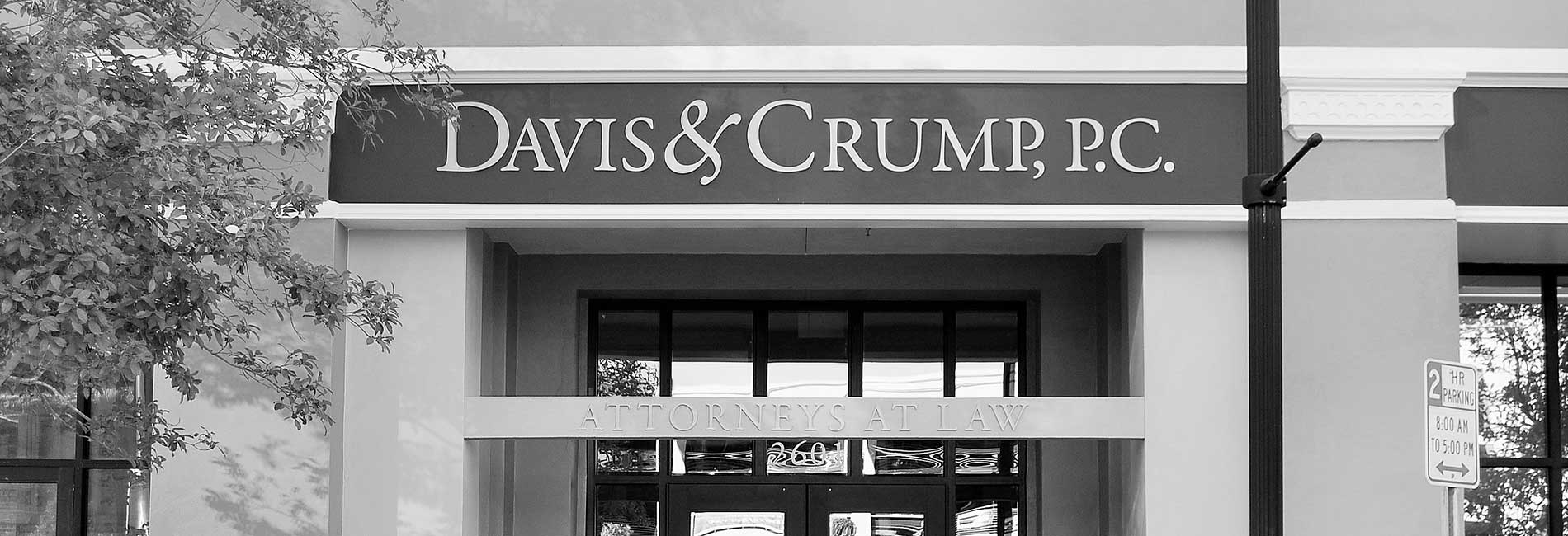 About Our Firm | Davis & Crump Attorneys At Law